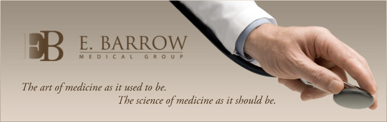 Contact E Barrrow Medical Group for private concierge medicine