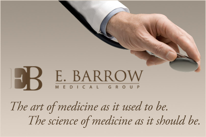Contact E Barrrow Medical Group for a personal concierge doctor